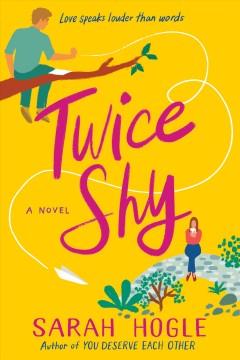 Twice shy by Hogle, Sarah