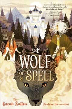 A wolf for a spell by Sutton, Karah