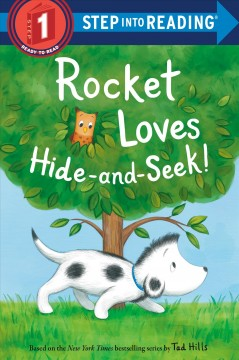 Rocket loves hide-and-seek! by Stephens, Elle