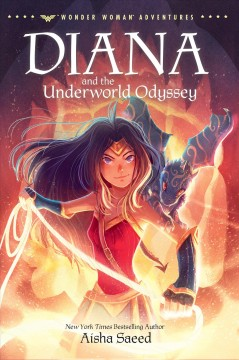 Diana and the underworld odyssey by Saeed, Aisha.