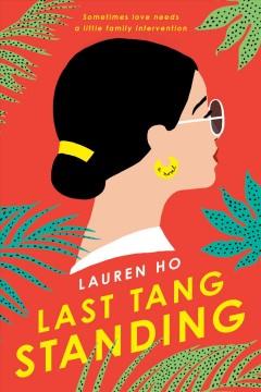 Last Tang standing by Ho, Lauren
