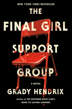 The final girl support group by Hendrix, Grady