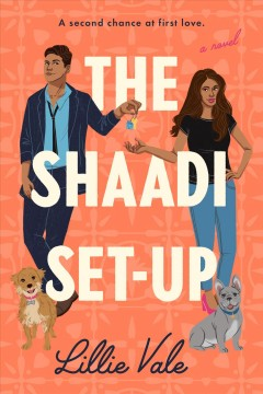 The Shaadi set-up : a novel by Vale, Lillie