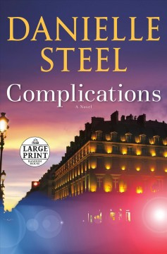 Complications : a novel by Steel, Danielle.