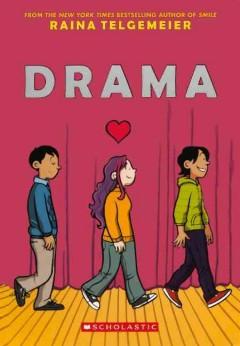 Drama by Telgemeier, Raina.