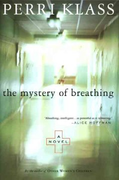 The mystery of breathing / Perri Klass