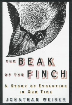 The beak of the finch : the story of evolution in our time / Jonathan Weiner