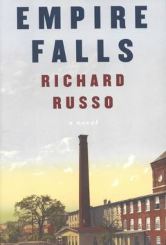 Empire Falls / Richard Russo