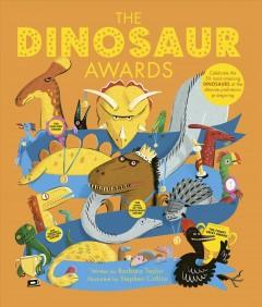 The Dinosaur Awards by Taylor, Barbara