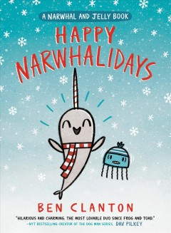 Happy narwhalidays by Clanton, Ben