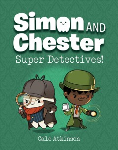 Super detectives! by Atkinson, Cale