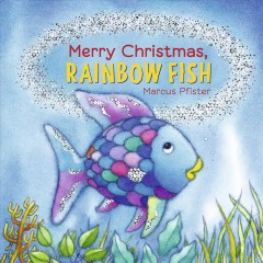Merry Christmas, Rainbow Fish by Pfister, Marcus.