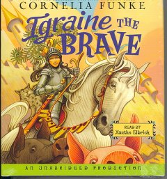 Igraine the brave by Funke, Cornelia Caroline.