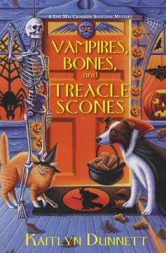 Vampires, bones and treacle scones by Dunnett, Kaitlyn