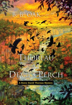 Thoreau at Devil's Perch / B. B. Oak