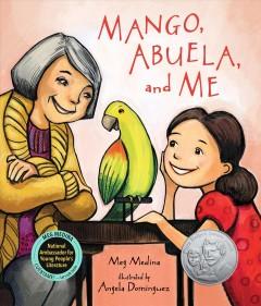 Mango, Abuela, and me by Medina, Meg
