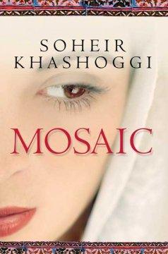 Mosaic / Soheir Khashoggi