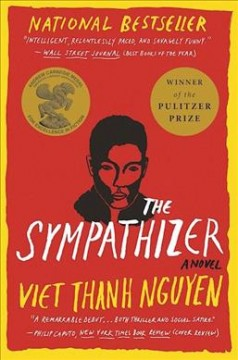 The sympathizer : [a novel] by Nguyen, Viet Thanh