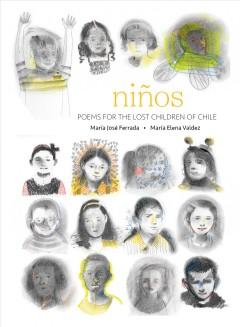 Niños : poems for the lost children of Chile by Ferrada, María José