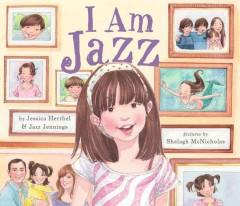 I am Jazz by Herthel, Jessica