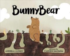Bunnybear by Loney, Andrea J.