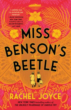 Miss Benson's beetle : a novel by Joyce, Rachel