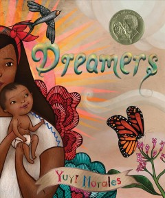 Dreamers by Morales, Yuyi