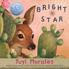 Bright star by Morales, Yuyi