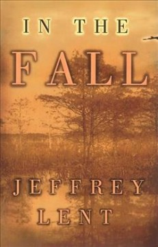 In the fall / Jeffrey Lent