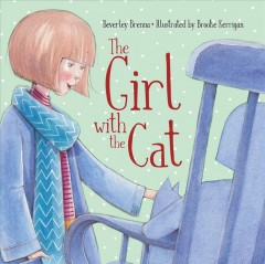 The Girl with the Cat by Brenna, Beverly