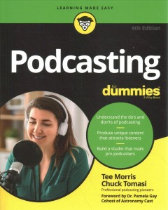 Podcasting for dummies. by Morris, Tee