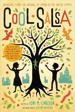 Cool salsa : bilingual poems on growing up Latino in the United States by
