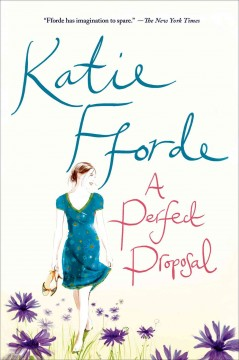 A perfect proposal / Katie Fforde