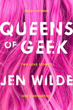 Queens of geek by Wilde, Jen