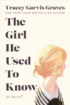 The girl he used to know by Garvis Graves, Tracey