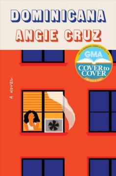 Dominicana : a novel by Cruz, Angie