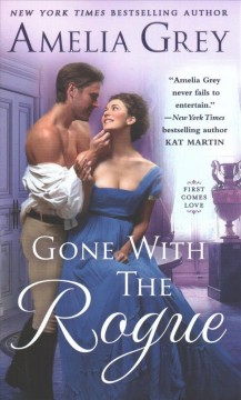 Gone with the rogue by Grey, Amelia