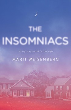 The insomniacs by Weisenberg, Marit