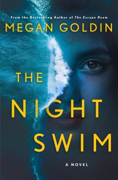 The night swim by Goldin, Megan