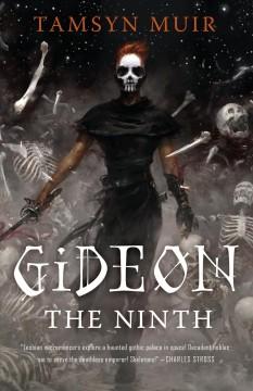 Gideon the Ninth by Muir, Tamsyn.