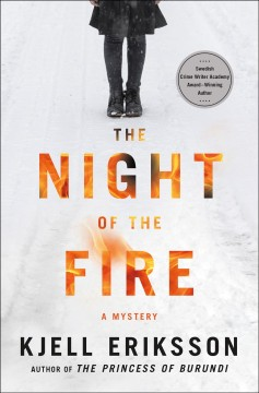 The night of the fire : a mystery by Eriksson, Kjell