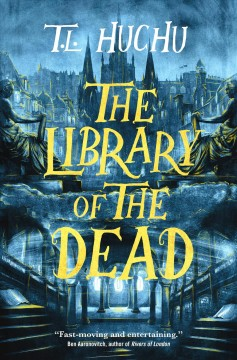 The library of the dead by Huchu, T. L.