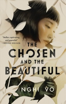 The Chosen and the Beautiful by Vo, Nghi