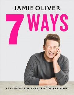 7 ways by Oliver, Jamie