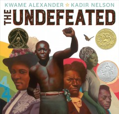 The undefeated by Alexander, Kwame