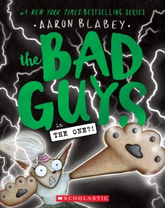 The bad guys in The one?! by Blabey, Aaron.