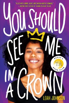 You should see me in a crown by Johnson, Leah  (Young adult author)