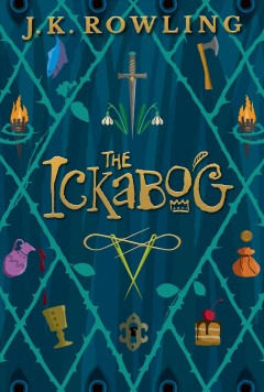 The Ickabog by Rowling, J. K.