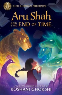 Aru Shah and the end of time by Chokshi, Roshani