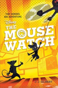 The mouse watch by Gilbert, J. J.  (Animator)